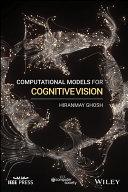 Computational Models for Cognitive Vision [Pdf/ePub] eBook