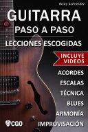Lecciones Escogidas, Guitarra Paso a Paso - con Videos HD