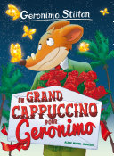 Pdf Un grand cappuccino pour Géronimo Telecharger