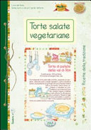 Torte salate vegetariane - Ricette di Casa