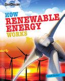 How Renewable Energy Works