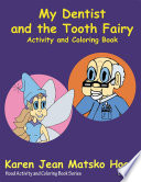 My Dentist and the Tooth Fairy