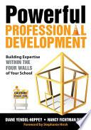 Powerful Professional Development