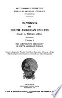 Handbook of South American Indians: The comparative ethnology of South American Indians