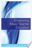 Envisioning Music Teacher Education