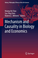 Mechanism and Causality in Biology and Economics