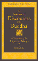 The Numerical Discourses of the Buddha