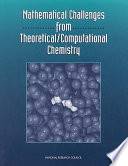 Mathematical Challenges From Theoretical Computational Chemistry Book PDF