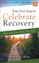 Your First Step to Celebrate Recovery Book PDF