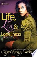 Life, Love & Loneliness