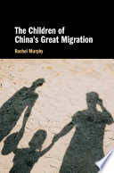 The Children of China s Great Migration