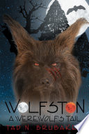 Wolfston  A Werewolf s Tail
