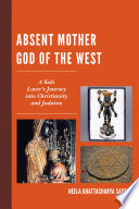 Absent Mother God of the West Book