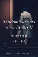Shadow Warriors of World War II [Pdf/ePub] eBook