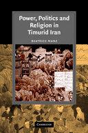 Pdf Power, Politics and Religion in Timurid Iran