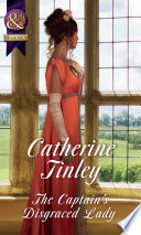 The Captain s Disgraced Lady  Mills   Boon Historical   The Chadcombe Marriages