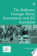 The Balkans  Foreign Direct Investment and EU Accession