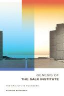 Genesis of the Salk Institute Pdf/ePub eBook