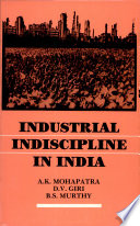 Industrial Indiscipline in India