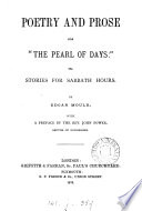 Poetry And Prose For The Pearl Of Days Or Stories For Sabbath Hours