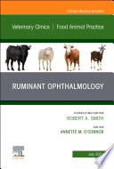 Ruminant Ophthalmology, An Issue of Veterinary Clinics of North America: Food Animal Practice, E-Book
