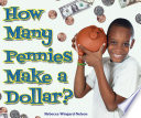 How Many Pennies Make a Dollar