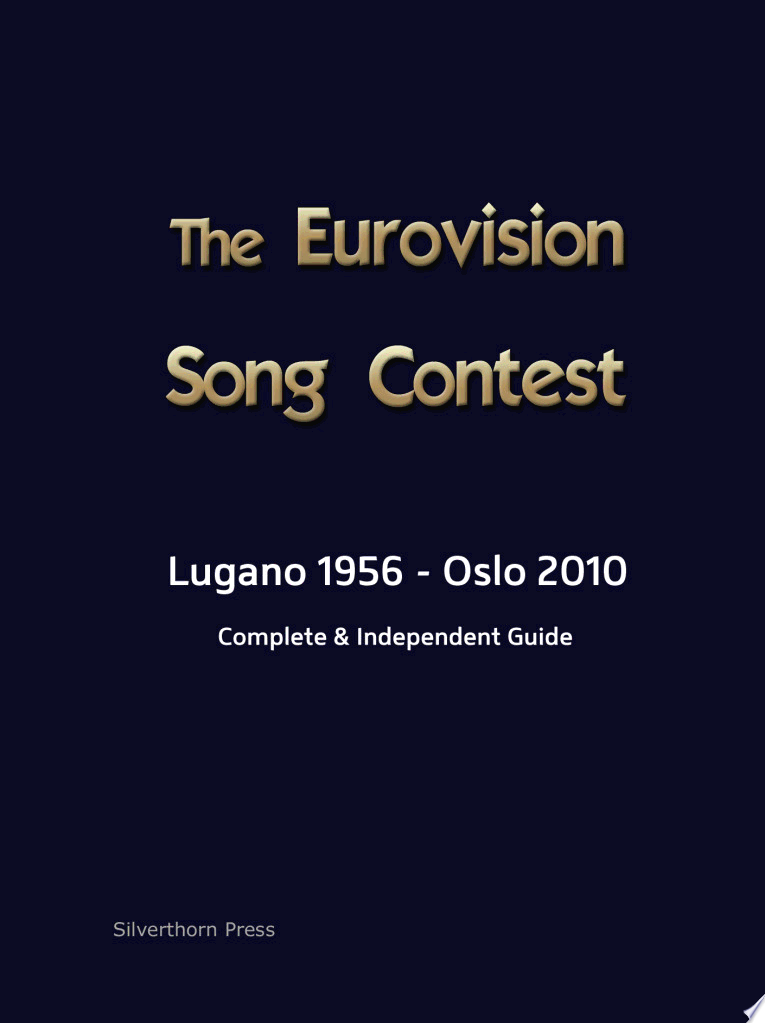 The Complete and Independent Guide to the Eurovision Song Contest 2010