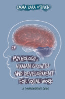 Psychology, Human Growth and Development for Social Work