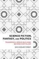 Science Fiction, Fantasy and Politics