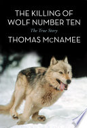 The Killing of Wolf Number Ten Book