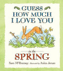 Guess How Much I Love You in the Spring?