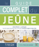 Le guide complet du jeûne Pdf/ePub eBook