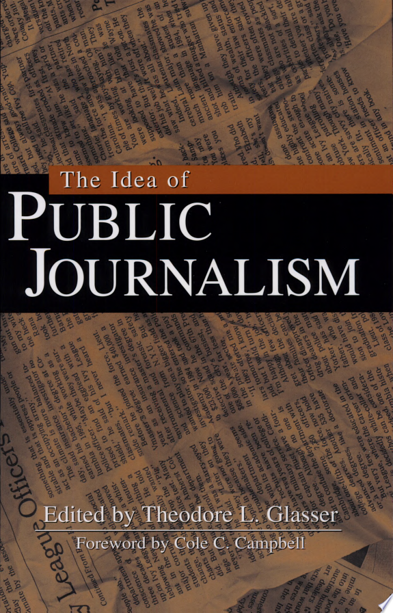 The Idea of Public Journalism