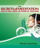 The Secrets of Meditation