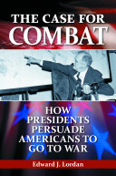 The Case for Combat