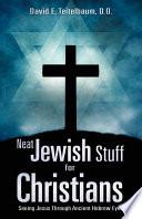 Neat Jewish Stuff for Christians