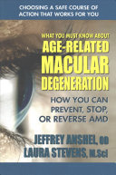 What You Must Know about Age Related Macular Degeneration Book