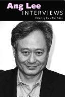 Ang Lee: Interviews