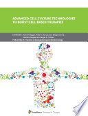 Advanced Cell Culture Technologies to Boost Cell Based Therapies Book