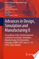Advances in Design, Simulation and Manufacturing II