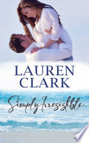 Simply Irresistible: Golden Isles Series #1