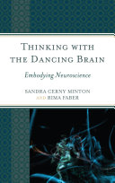 Thinking with the Dancing Brain: Embodying Neuroscience - Seite 62