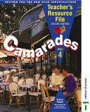 Camarades 4 - Bleu Teacher's Resource File Second Edition