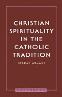 Christian Spirituality in the Catholic T