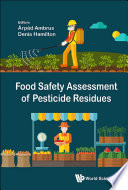 Food Safety Assessment Of Pesticide Residues Book PDF