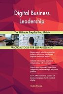 Digital Business Leadership the Ultimate Step By Step Guide