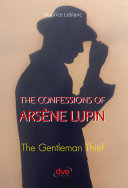 The confessions of arsène Lupin. The gentleman thief [Pdf/ePub] eBook