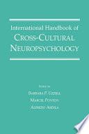 International Handbook of Cross Cultural Neuropsychology