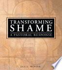 Transforming Shame