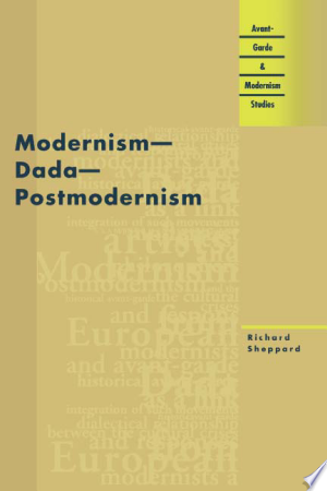 Download Modernism - Dada - Postmodernism Free PDF Books - Free PDF